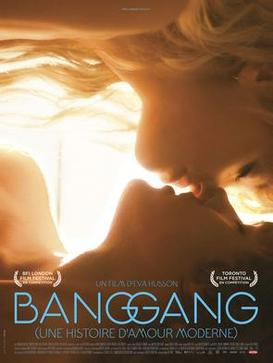 Picture of a movie: Bang Gang (a Modern Love Story)