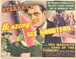 <i>Blazing Six Shooters</i> 1940 film by Joseph H. Lewis