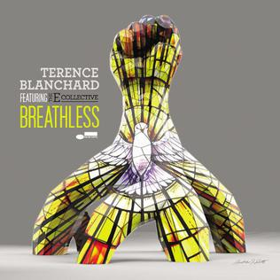 <i>Breathless</i> (Terence Blanchard album) album by Terence Blanchard