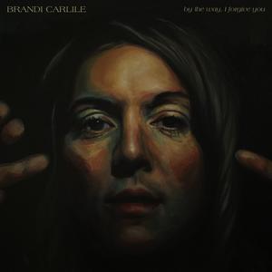 <i>By the Way, I Forgive You</i> 2018 studio album by Brandi Carlile