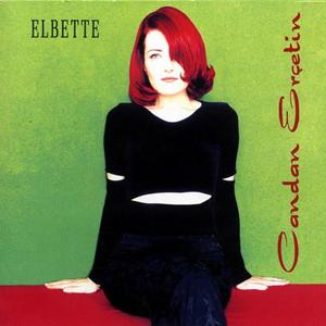 <i>Elbette</i> 1999 studio album by Candan Erçetin