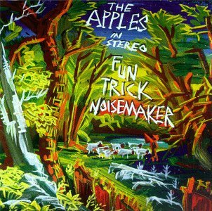 <i>Fun Trick Noisemaker</i> album by The Apples in Stereo