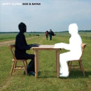 God and Satan (song) 2010 single by Biffy Clyro