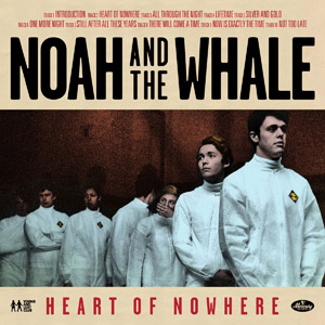 <i>Heart of Nowhere</i> 2013 studio album by Noah and the Whale