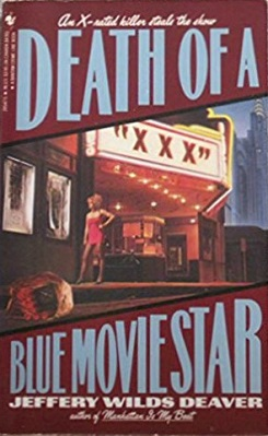 Jeffery Deaver - Death of a Blue Movie Star.jpeg