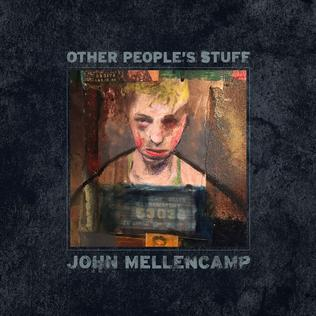 <i>Other Peoples Stuff</i> 2018 John Mellencamp album