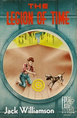 <i>The Legion of Time</i> book by Jack Williamson
