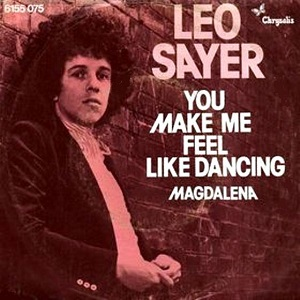 You Make Me Feel Like Dancing 1976 single by Leo Sayer