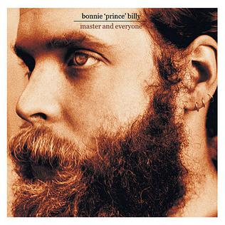 <i>Master and Everyone</i> album by Will Oldham