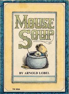 <i>Mouse Soup</i> book by Arnold Lobel