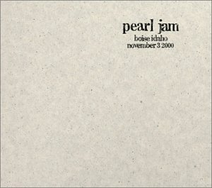 <i>11/3/00 – Boise, Idaho</i> 2001 live album by Pearl Jam