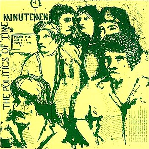 <i>The Politics of Time</i> 1984 compilation album by The Minutemen