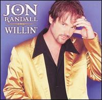 <i>Willin</i> (Jon Randall album) 1999 studio album by Jon Randall
