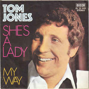 Shes a Lady single by Tom Jones
