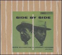 <i>Side by Side</i> (Duke Ellington and Johnny Hodges album) 1959 Duke Ellington and Johnny Hodges album