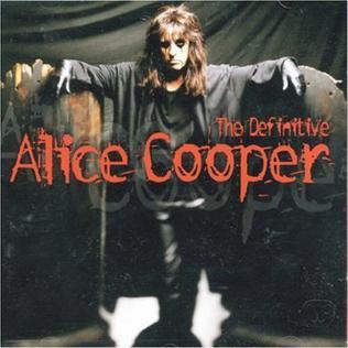 <i>The Definitive Alice Cooper</i> 2001 compilation album by Alice Cooper