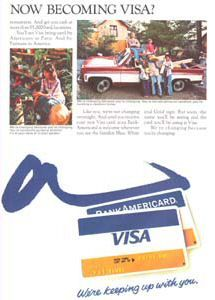 "A 1976 ad promoting the change of name to ""Visa"". Note the early Visa card shown in the ad, as well as the image of the BankAmericard that it replaced."