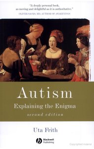<i>Autism: Explaining the Enigma</i> book by Uta Frith