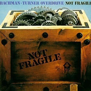 File:Bachman-Turner Overdrive - Not Fragile.jpg