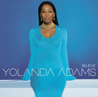 <i>Believe</i> (Yolanda Adams album) 2001 studio album by Yolanda Adams