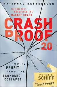 Crash Proof: How to Profit From the Coming Eco...
