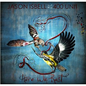 <i>Here We Rest</i> 2011 studio album by Jason Isbell and The 400 Unit
