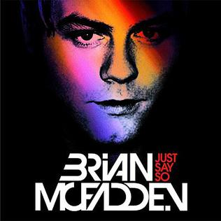 Just Say So 2010 single by Kevin Rudolf and Brian McFadden