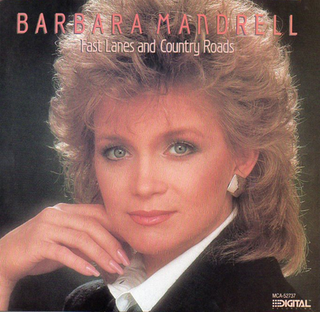 Fast Lanes and Country Roads 1985 single by Barbara Mandrell