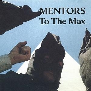 <i>To the Max</i> (Mentors album) 1991 studio album by The Mentors