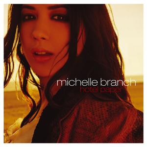 <i>Hotel Paper</i> Studio album by Michelle Branch