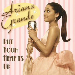 Put Your Hearts Up 2011 debut single by Ariana Grande
