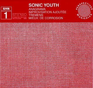 <i>SYR1: Anagrama</i> 1997 EP by Sonic Youth