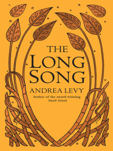 <i>The Long Song</i>