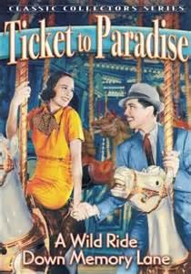 <i>Ticket to Paradise</i> (1936 film) 1936 film by Aubrey Scotto