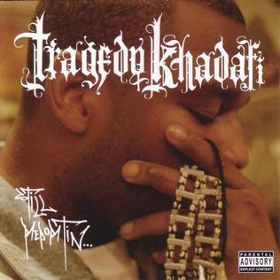 <i>Still Reportin...</i> 2003 studio album by Tragedy Khadafi