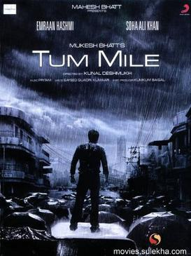 Tum mile hindi movie 2009