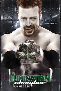"Irish man (Sheamus) holding a crown with a logo on the bottom stating, ""WWE Elimination Chamber"""