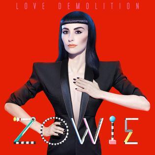 <i>Love Demolition</i> 2012 studio album by Zowie