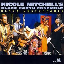 <i>Black Unstoppable</i> 2007 studio album by Nicole Mitchell