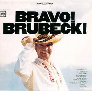 <i>Bravo! Brubeck!</i> 1967 live album by Dave Brubeck