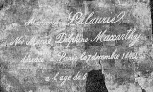 """Black and white image of copper plate, bearing text reading """"Madame Lalaurie, née Marie Delphine Macarty, décédée à Paris, le 7 Décembre, 1842, à l'âge de 6--."""""""