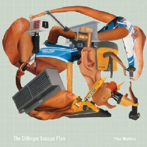 <i>Miss Machine</i> 2004 studio album by The Dillinger Escape Plan