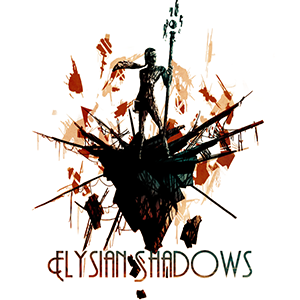 <i>Elysian Shadows</i>