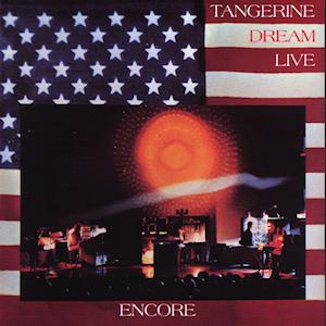 <i>Encore</i> (Tangerine Dream album) 1977 live album by Tangerine Dream