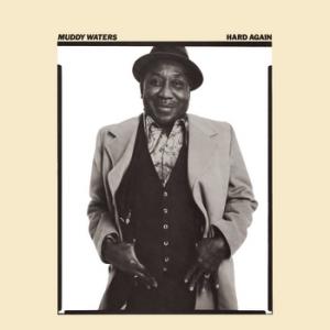 <i>Hard Again</i> 1977 studio album by Muddy Waters