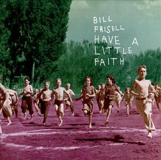 A rodar XXXIV - Página 3 Have_a_Little_Faith_%28album%29