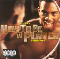 How to be a player soundtrack songs mp3