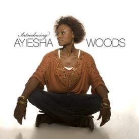 <i>Introducing Ayiesha Woods</i> 2006 studio album by Ayiesha Woods