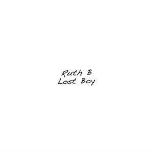 Lost Boy (Ruth B song) 2015 single by Ruth B