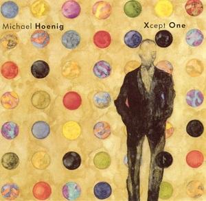 <i>Xcept One</i> 1987 studio album by Michael Hoenig